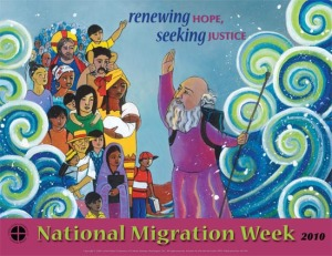 2010 National Migration Week Poster Created and Designed by Brother Mickey McGrath